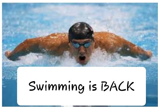 Swimming is Back